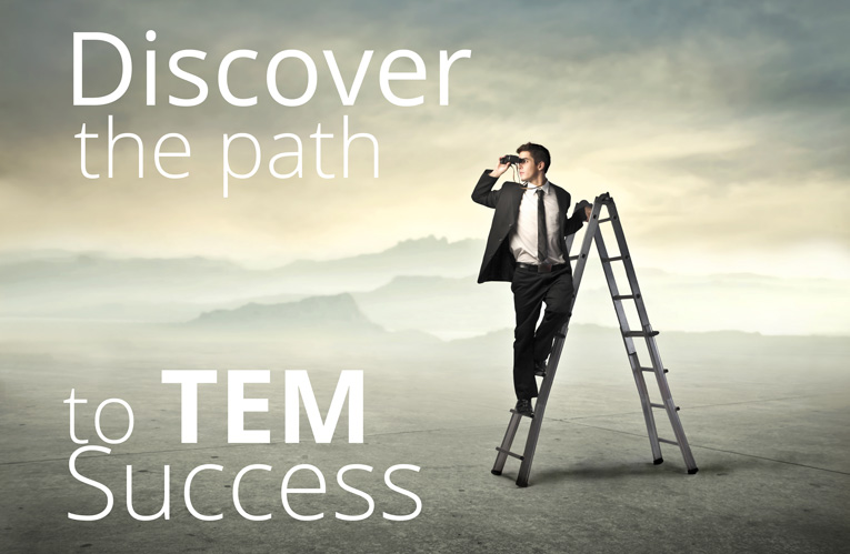 Discover the path to TEM success