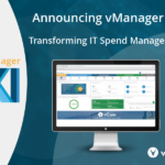 vCom Launches vManager 11 – Raising the Bar for Transformative IT Spend Management Software