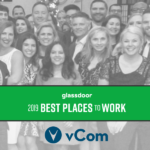 vCom Honored as One of the Best Places In the U.S. to Work in 2019, a Glassdoor Employees' Choice Award Winner