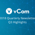 vCom Quarterly Newsletter Q3 2018