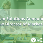vCom Solutions Announces New Director of Marketing
