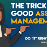 Why Good Asset Management is the Trick to Avoid a Tricky IT Launch – Do IT Right: Part 5