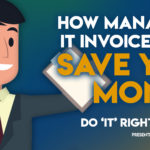 Streamlining Invoice Management Drives Financial Understanding – Do IT Right: Part 7