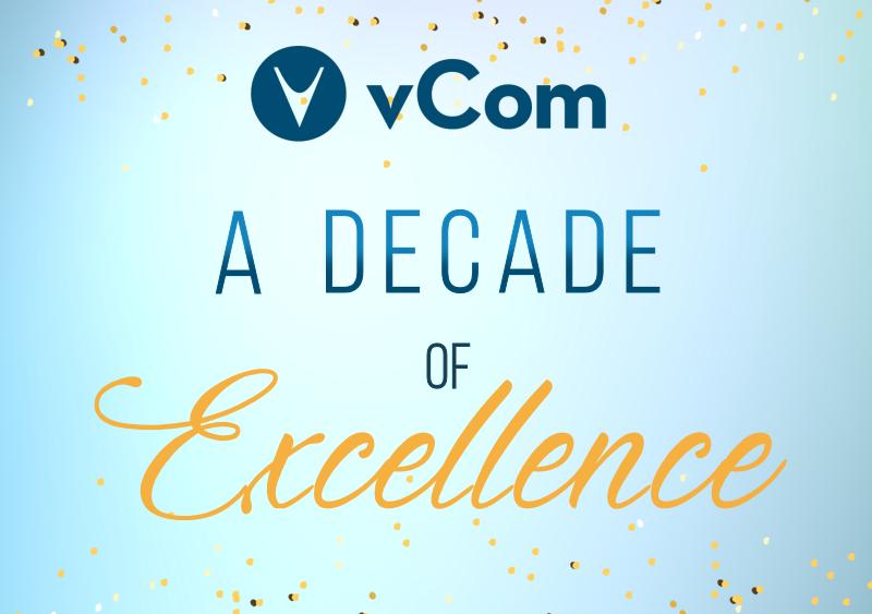 vCom Decade of Excellence