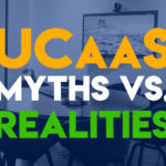 UCaaS Myths vs. Realities: Here's What You Need to Know