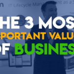 How IT Drives the 3 Most Important Values of Business