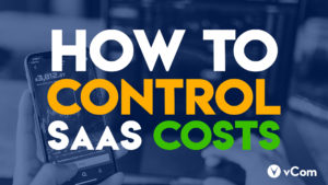 How to Control SaaS Costs