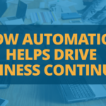 How Automation Helps Drive Business Continuity