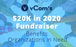 vCom's $20K in 2020 Fundraiser Benefits Organizations in Need