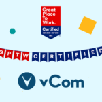 vCom Solutions Designated as a Great Place to Work-Certified™ Company