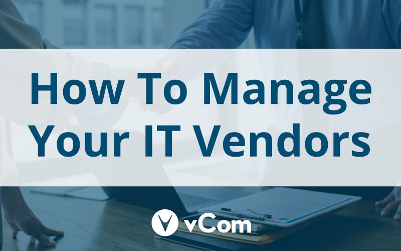 vCom-IT-Vendor-Management